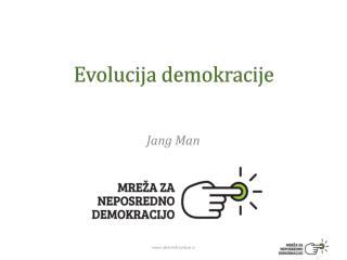 Evolucija demokracije