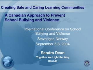 A Canadian Approach to Prevent School Bullying and Violence