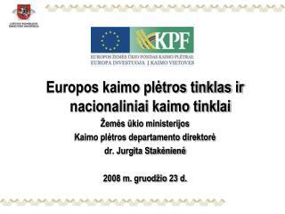 Europos kaimo plėtros tinklas ir nacionaliniai kaimo tinklai Žemės ūkio ministerijos