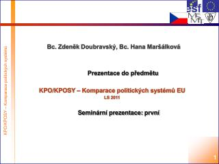 Bc. Zdeněk  Doubravský, Bc. Hana Maršálková
