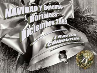 NAVIDAD Y Belenes   Hortaleza Diciembre 2009 -----------------