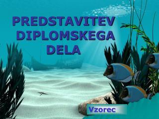 PREDSTAVITEV DIPLOMSK EGA DEL A