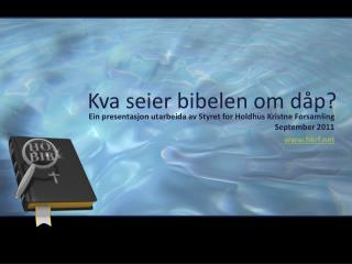 Kva seier bibelen om dåp ?