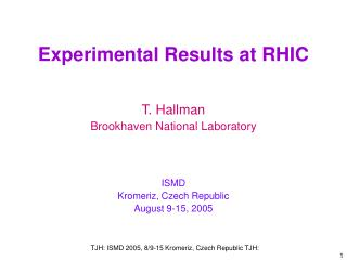 Experimental Results at RHIC