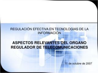 REGULACIÓN EFECTIVA EN TECNOLOGIAS DE LA INFORMACIÓN