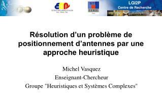 R solution d un probl me de positionnement d antennes par une approche heuristique