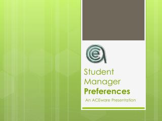Student Manager Preferences