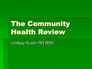 The Community Health Review