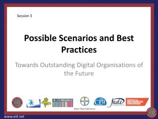 Possible Scenarios and Best Practices