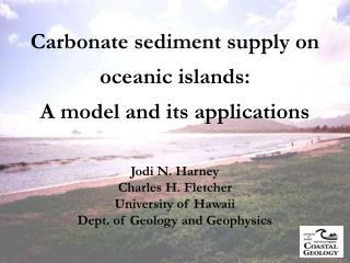 Carbonate sediment supply on oceanic islands: A model and its applications
