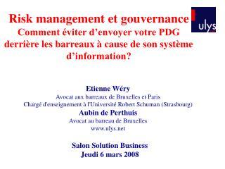 Etienne Wéry Avocat aux barreaux de Bruxelles et Paris