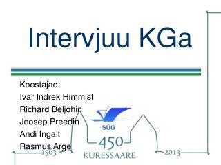 Intervjuu KGa