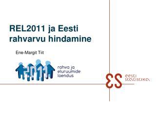 REL2011 ja Eesti  rahvarvu hindamine
