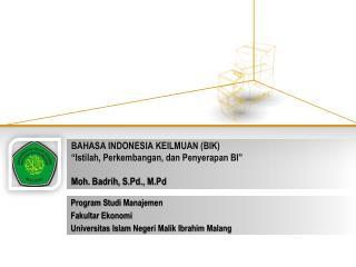 Program  Studi Manajemen Fakultar Ekonomi Universitas  Islam  Negeri  Malik Ibrahim Malang