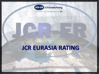JCR EURASIA RATING