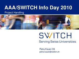 AAA/SWITCH Info Day 2010