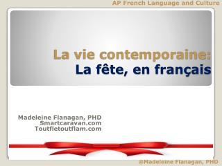 La vie contemporaine: La fête, en français