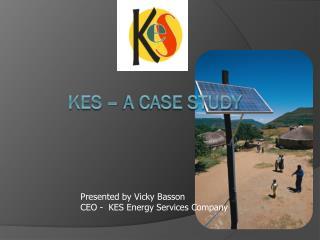 KES – a case study