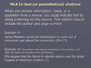 MLA In-text (or parenthetical) citations