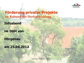 Infoabend im DGH von H�rgenau am 25.04.2012