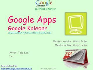 Google  Apps Google Koledar SEMINARSKA NALOGA PRI INFORMATIKI