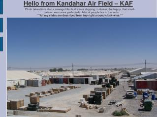 Hello from Kandahar Air Field  –  KAF ‏