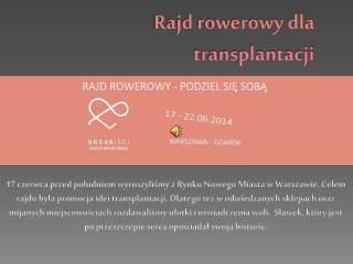 Rajd rowerowy dla transplantacji