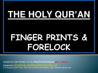 THE HOLY QUR'AN  FINGER PRINTS & FORELOCK