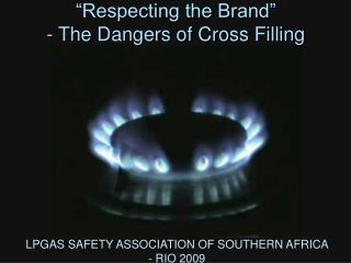 LPGAS SAFETY ASSOCIATION OF SOUTHERN AFRICA  - RIO 2009