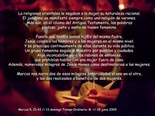 Marcos 5, 21-43 // 13 domingo Tiempo Ordinario –B- // 28 junio 2009