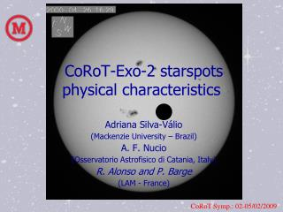 CoRoT-Exo-2 starspots  physical characteristics