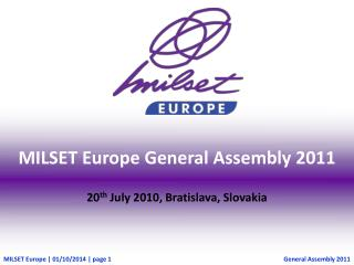 MILSET Europe General Assembly 2011