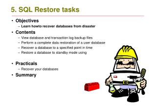 5. SQL Restore tasks
