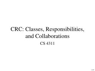 CRC: Classes, Responsibilities, and Collaborations