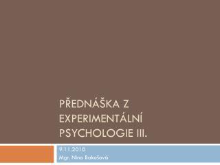 Přednáška z Experimentální psychologie III.