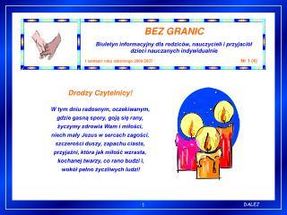 BEZ GRANIC Biuletyn informacyjny dla rodziców, nauczycieli i przyjaciół