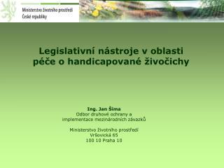 Legislativní nástroje v oblasti péče o handicapované živočichy