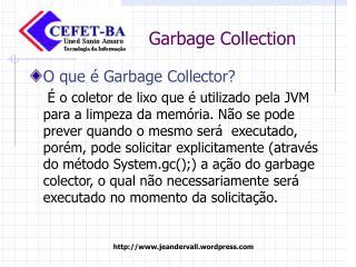 O que é Garbage Collector?
