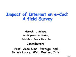 Impact of Internet on e-Cad: A field Survey
