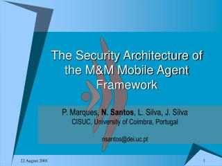 The Security Architecture of the M&M Mobile Agent Framework