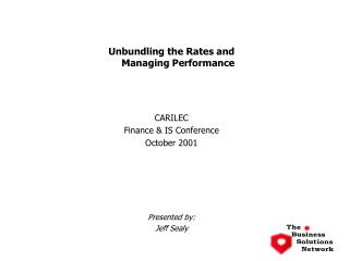 Unbundling the Rates and Managing Performance CARILEC Finance & IS Conference October 2001