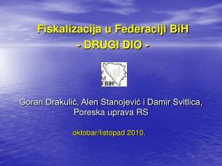 Fiskalizacija u Federaciji BiH  - DRUGI DIO -