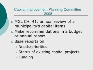 Capital Improvement Planning Committee  2008