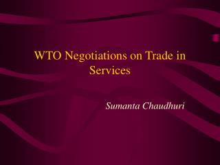 WTO Negotiations on Trade in Services