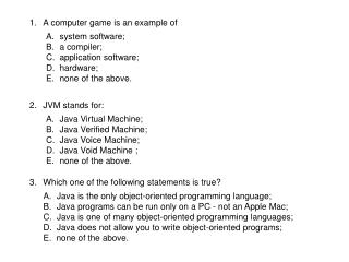 1.A computer game is an example of