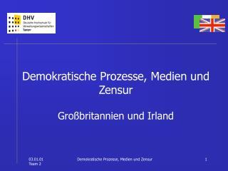 Demokratische Prozesse, Medien und Zensur