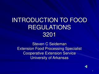 INTRODUCTION TO FOOD REGULATIONS 3201