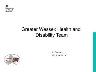 Greater Wessex Health and  Disability Team