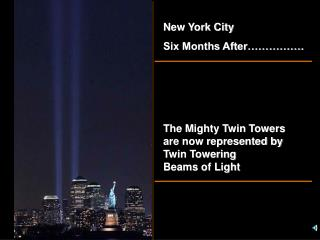 New York City Six Months After�����.