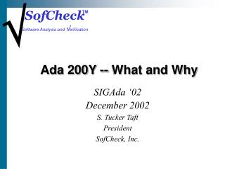 Ada 200Y -- What and Why